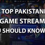 Pakistani Streamers